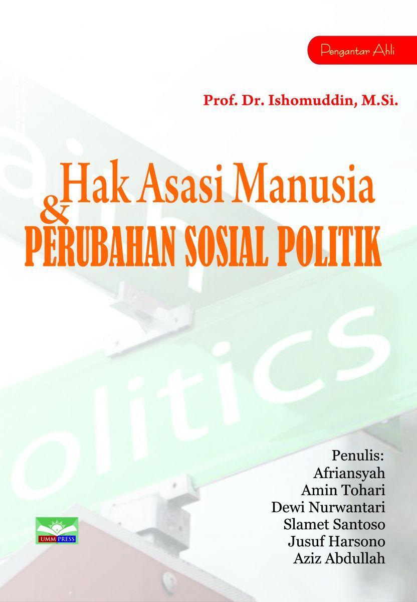 HAK ASASI MANUSIA & PERUBAHAN SOSIAL POLITIK