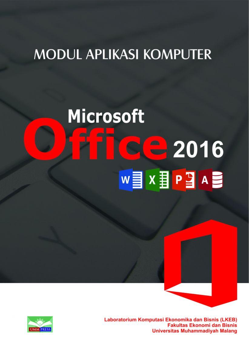 Modul Aplikasi Komputer Microsoft Office 2016 Umm Press