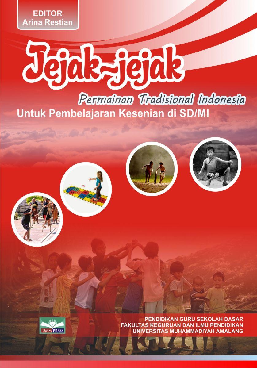 JEJAK-JEJAK Permainan Tradisional Indonesia Untuk Pembelajaran Kesenian Di SD/MI
