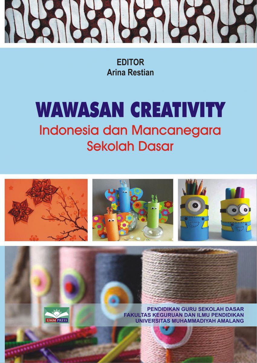 WAWASAN CREATIVITY Indonesia dan Mancanegara Sekolah Dasar
