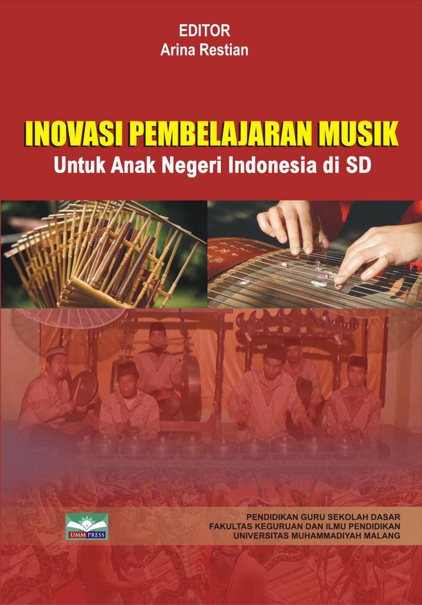INOVASI MUSIK UNTUK ANAK NEGERI INDONESIA DI SD