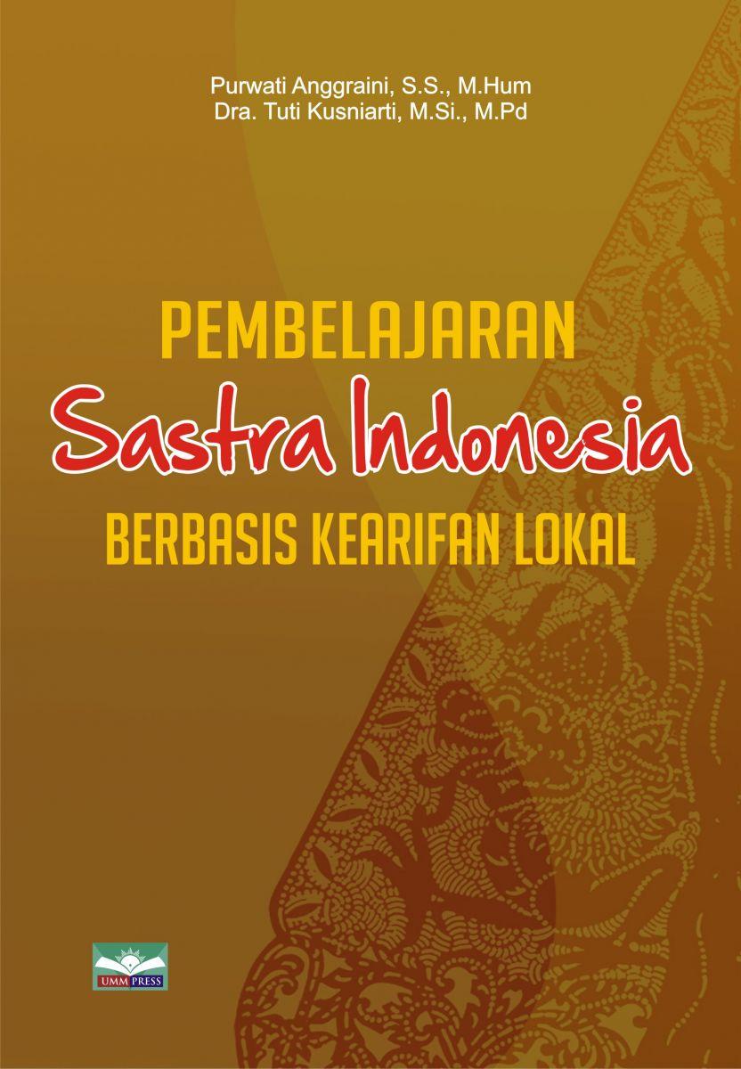 Pembelajaran Sastra Indonesia Berbasis Kearifan Lokal