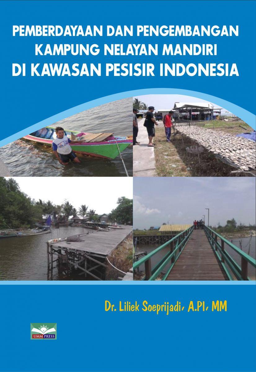 Pemberdayaan dan Pengembangan Kampung Nelayan Mandiri di Kawasan Pesisir Indonesia