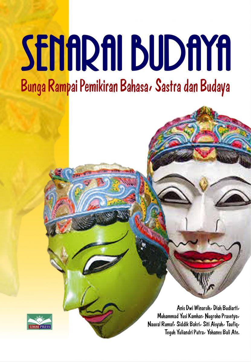 SENARAI BUDAYA (Bunga Rampai Pemikiran Bahasa, Sastra dan Budaya)PENGANTAR AHLI.....................