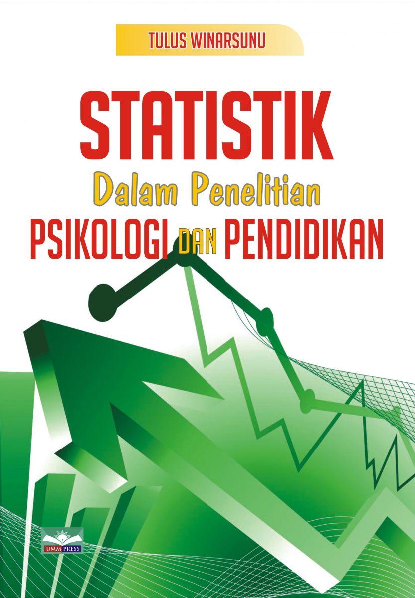 Statistik dalam Penelitian Psikologi Pendidikan