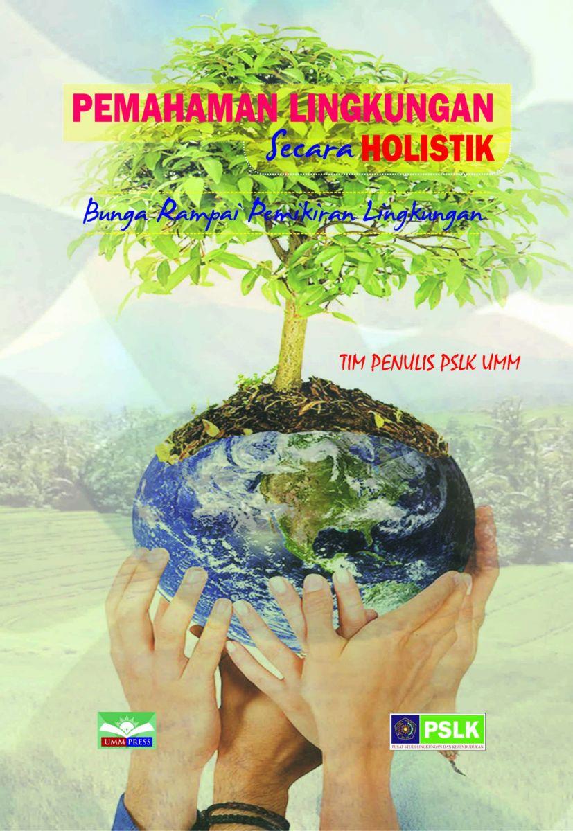 Pemahaman Lingkungan Secara Holistik