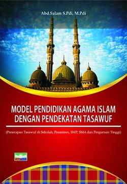 Model Pendidikan Agama Islam dengan Pendekatan Tasawuf