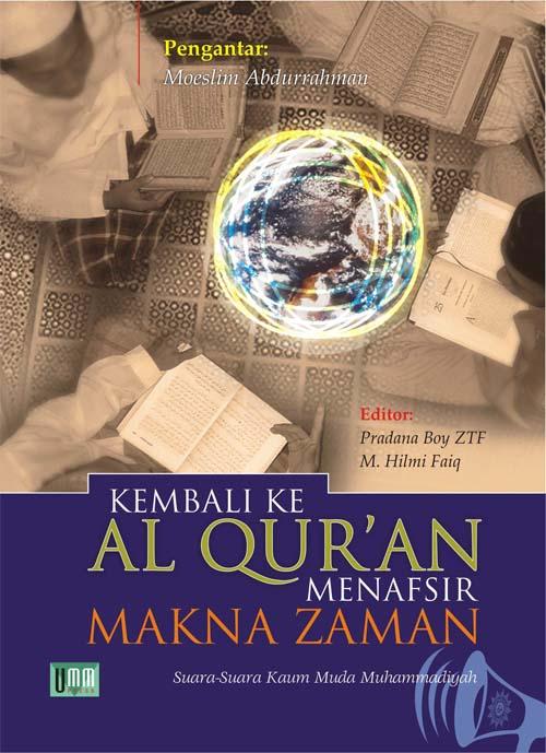 Kembali ke Al Qur'an Menafsir Makna Zaman