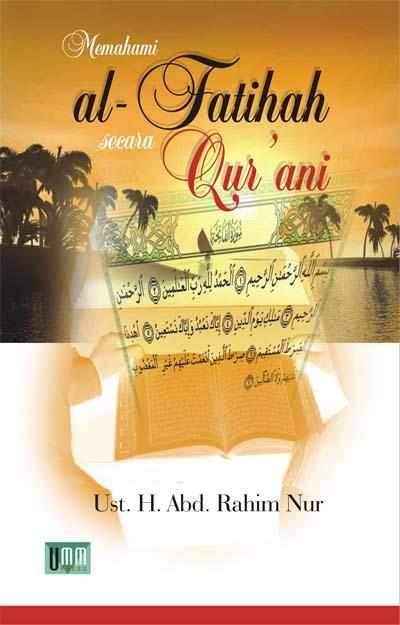 Memahami al-Fatihah secara Qur'ani