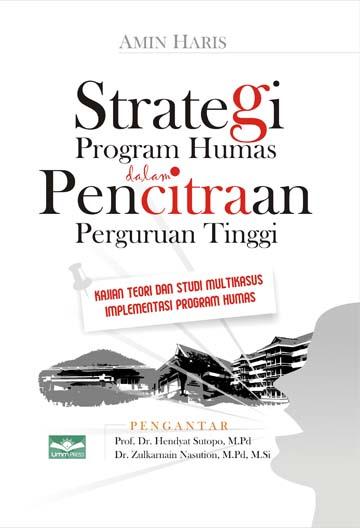 Strategi Program Humas dalam Pencitraan Perguruan Tinggi