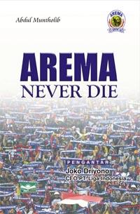 Arema Never Die