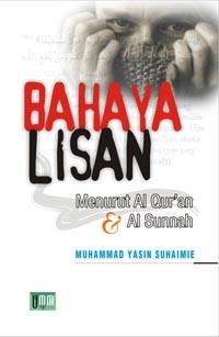 Bahaya Lisan Menurut Al Quran dan Hadist