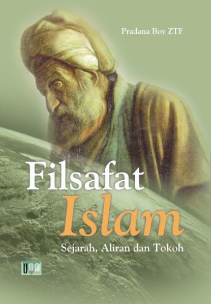 Filsafat Islam, Sejarah dan Tokoh   UMM PRESS