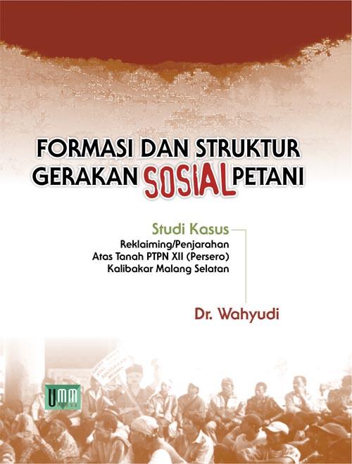 Formasi dan Struktur Gerakan Sosial Petani