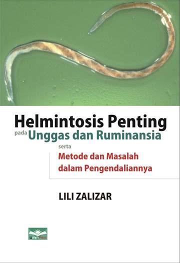 Helmiontosis Penting pada Unggas dan Ruminansia serta Metode dan Masalah dalam Pengendaliannya