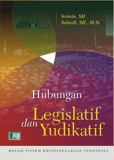 Hubungan Badan Legislatif dan Yudikatif