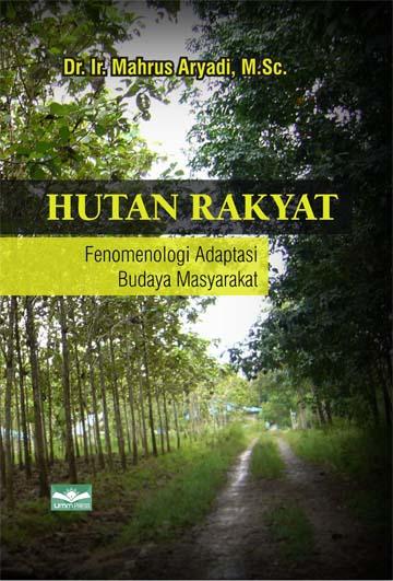 Hutan Rakyat, Fenomena Adaptasi Budaya Masyarakat