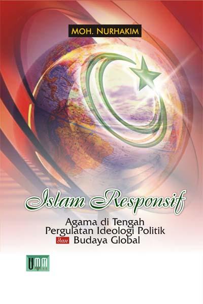 Islam Responsif, Agama di tengah Pergulan Politik