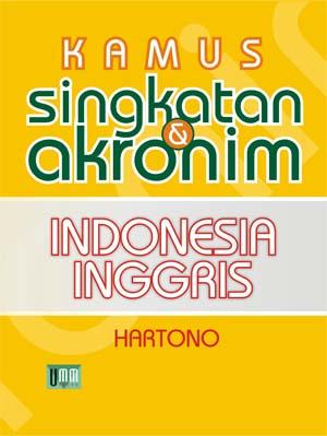 Kamus Singkatan dan Akronim Bahasa Indonesia Inggris