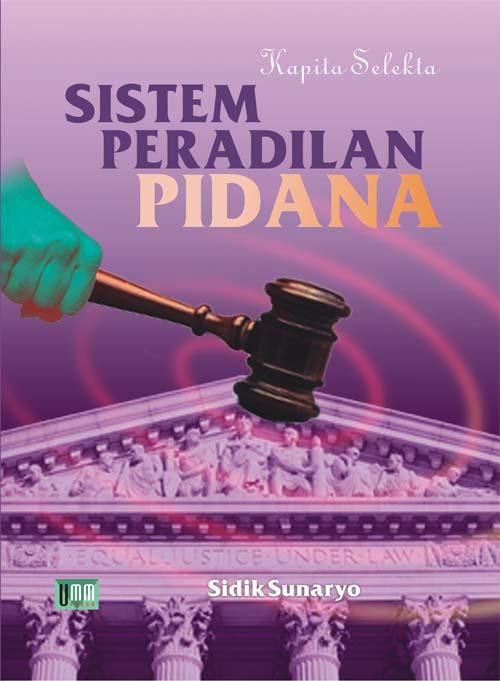 Kapita Selekta Sisterm Peradilan Pidana