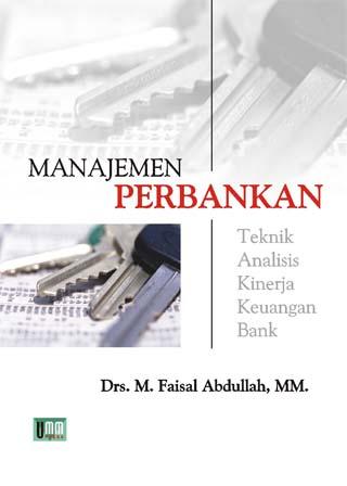 Manajemen Perbankan, Teknik Analisis Kinerja Kuangan Bank