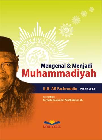 Mengenal dan Menjadi Muhammadiyah