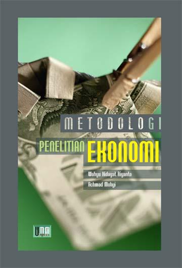 Metode Penelitian Ekonomi