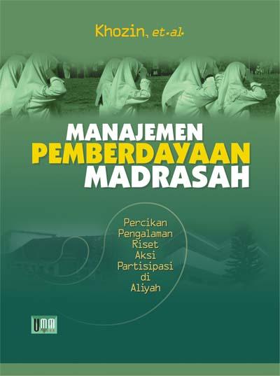 Manajemen Pemberdayaan Madrasah