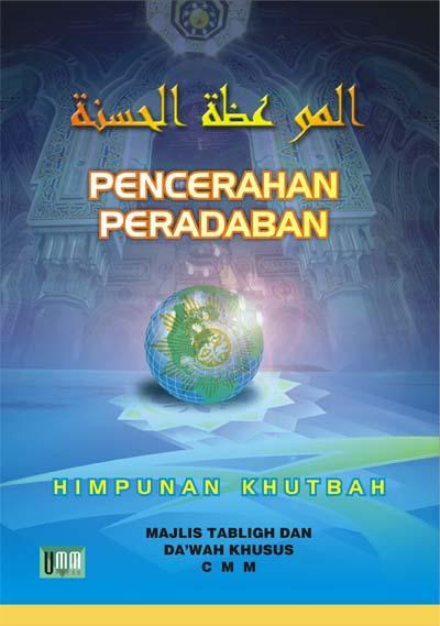Mauidhotul Khasanah, Himpunan Khutbah CMM