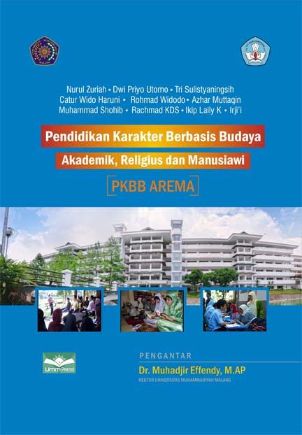 Pendidikan Karakter Berbasis Budaya Akademik Religius dan Manusiawi