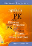 Sekedar Pendapat (Apakah keputusan PK...)