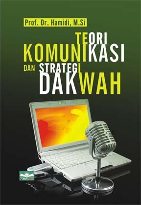 Toeri Komunikasi dan Strategi Dakwahy