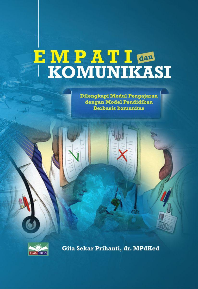 Empati dan Komunikasi  (Dilengkapi Modul Pengajaran dengan Model Pendidikan Berbasis Komunitas)